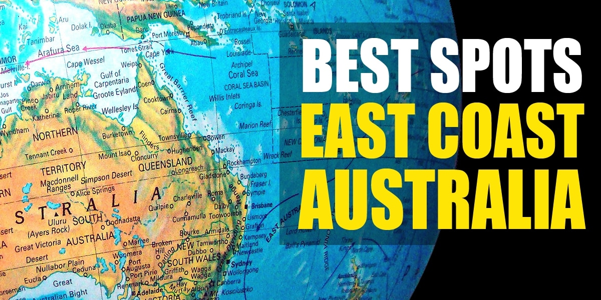Top 16 Best Spots To See On The East Coast Australia